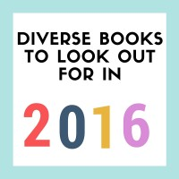 Diverse Books to Look Out For in 2016