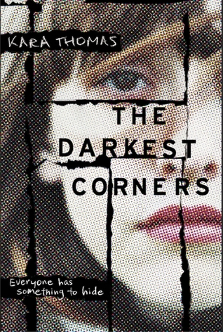Blog Tour: The Darkest Corners by Kara Thomas – Review