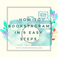 How to Bookstagram in 9 Easy Steps