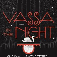 Review: Vassa in the Night by Sarah Porter