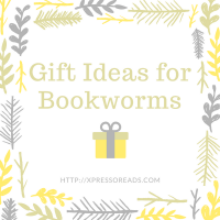 Gift Ideas for Bookworms