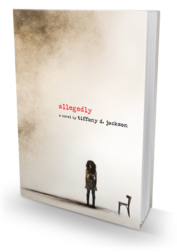 A Book With the Potential to Completely Fuck You Over: Allegedly by Tiffany D. Jackson