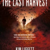 The Last Harvest by Kim Liggett