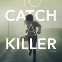 A Fun Mystery: To Catch a Killer by Sheryl Scarborough