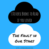 Read these diverse books if you like The Fault in Our Stars (or just want to read A+ diverse books)