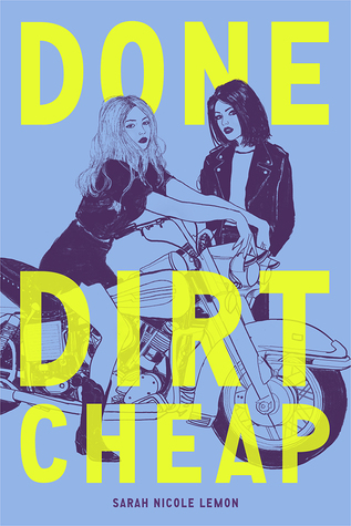 Different in a Good Way: Done Dirt Cheap by Sarah Nicole Lemon