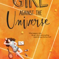 Giveaway: Girl Against the Universe by Paula Stokes