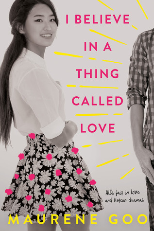 For the summer feel-good vibes: I Believe In A Thing Called Love by Maurene Goo