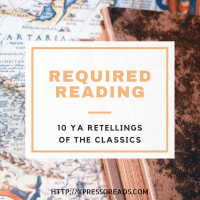 Required Reading: YA Retellings of the 'Classics'