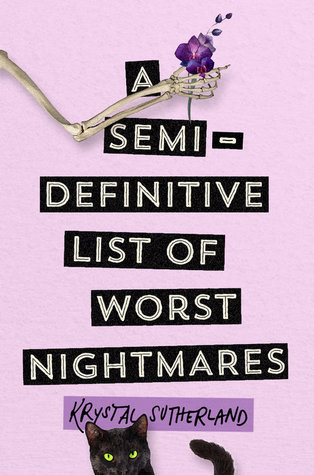 A Raw and Poignant Exploration of Mental Health: A Semi-Definitive List of Worst Nightmares by Krystal Sutherland