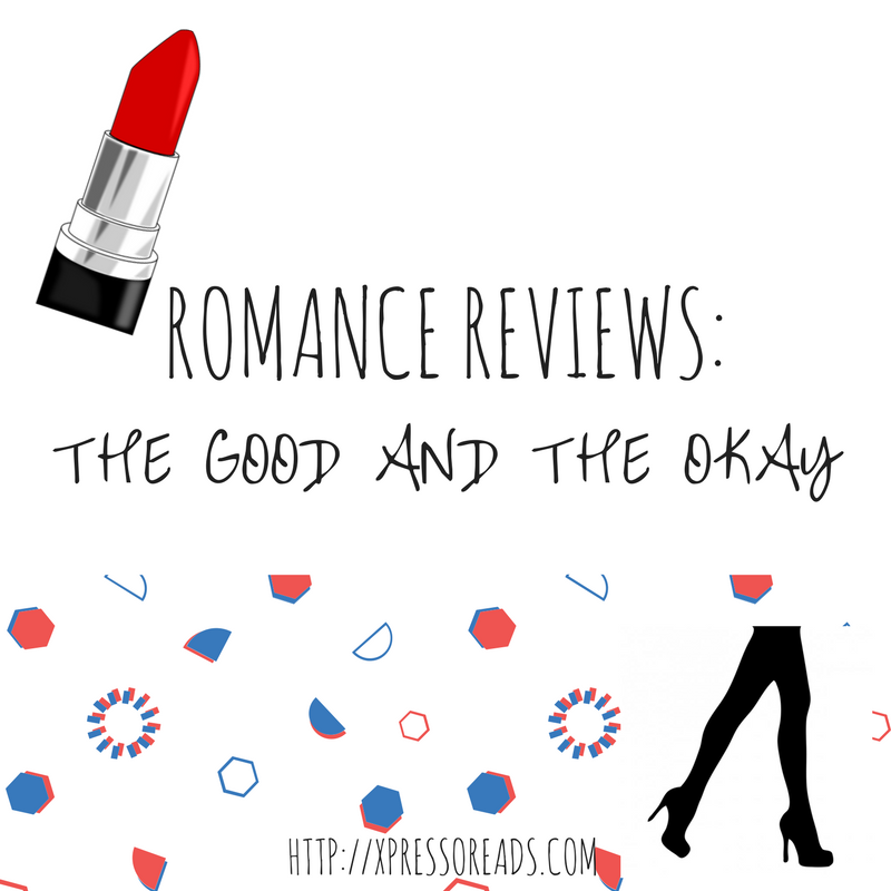 Romance Mini-Reviews #2: The good and the okay