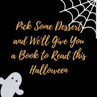 Pick Some Dessert and We'll Give You a Book To Read This Halloween