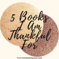 5 Books I Am Thankful For