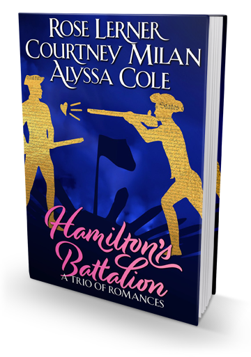 The Hamilton-Insipired Romances You Didn't Know You Wanted: Hamilton's Battalion