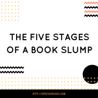 The Five Stages of a Book Slump