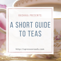 A Short Guide To Teas