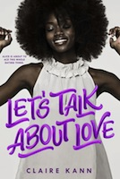 Complex and Feel-Good: Let's Talk About Love by Claire Kann