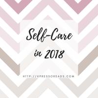 Self-Care in 2018