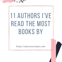 11 Authors I've Read the Most Books By