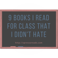 9 Books I Read For Class That I Didn't Hate