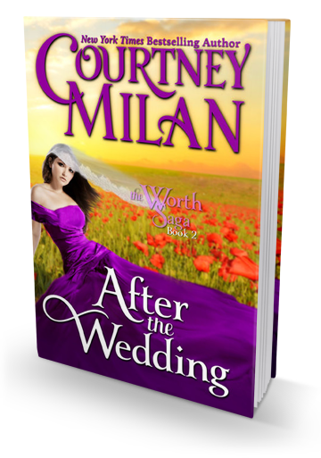 When Will Book 7 Be Out: After the Wedding by Courtney Milan