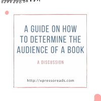 A Guide on How to Determine the Audience of a Book: A Discussion