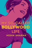 The Bollywood Rom-Com We Deserve: My So-Called Bollywood Life by Nisha Sharma