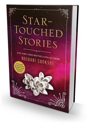 Good to be Reunited With Some Beloved Characters: Star-Touched Stories by Roshani Chokshi