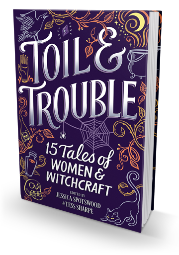The Perfect Anthology for Halloween: Toil & Trouble