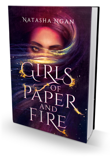 Lush & Powerful: Girls of Paper and Fire by Natasha Ngan