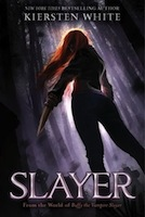 Old School YA PNR Vibes: Slayer by Kiersten White