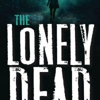 Some Mystery and Bland Characters: The Lonely Dead by April Henry