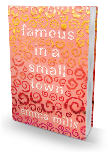 Amazing Friendships: Famous in a Small Town by Emma Mills