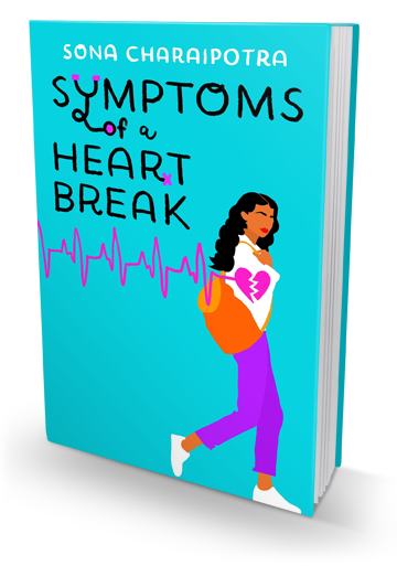 Heartbreaking, Swoony & Funny: Symptoms of a Heartbreak by Sona Charaipotra