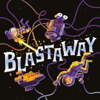 Cute But The Science is Lacking: Blastaway by Melissa Landers