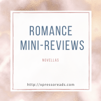 Romance Mini Reviews #4: Novellas
