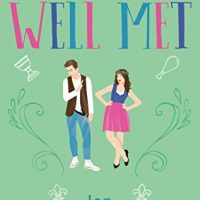 Adorable if Lacking Tension: Well Met by Jen DeLuca