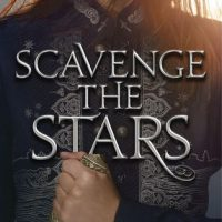 A Mixed Bag: Scavenge the Stars by Tara Sim