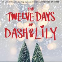 Review: The Twelve Days of Dash & Lily by Rachel Cohn and David Levithan