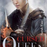 A Badass Sequel: The Cursed Queen by Sarah Fine