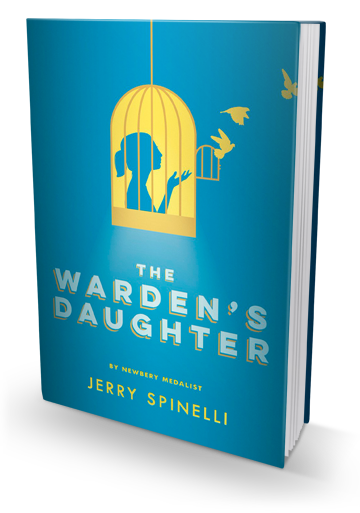 Blog Tour: The Warden's Daughter by Jerry Spinelli