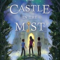 Destined to Become a Classic: The Castle in the Mist by Amy Ephron