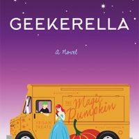 4 Reasons to Read Geekerella by Ashley Poston