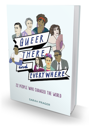 Needs More Diversity: Queer, There and Everywhere by Sarah Prager