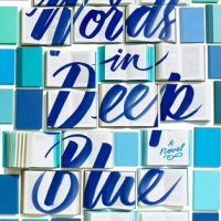 A Letter Was Found in the Pages Of Words in Deep Blue by Cath Crowley