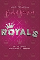 What a Girl Wants with a Twist: Royals by Rachel Hawkins