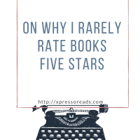 On Why I Rarely Rate Books Five Stars