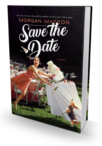 Really Funny and Over-the-Top: Save the Date by Morgan Matson
