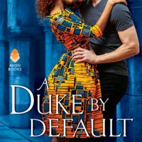 The Best Romance You'll Read this Year: A Duke by Default by Alyssa Cole