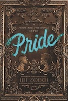 A Fresh Take On P&P: Pride by Ibi Zoboi
